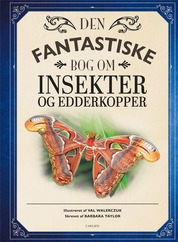 Den fantastiske bog om insekter og edderkopper