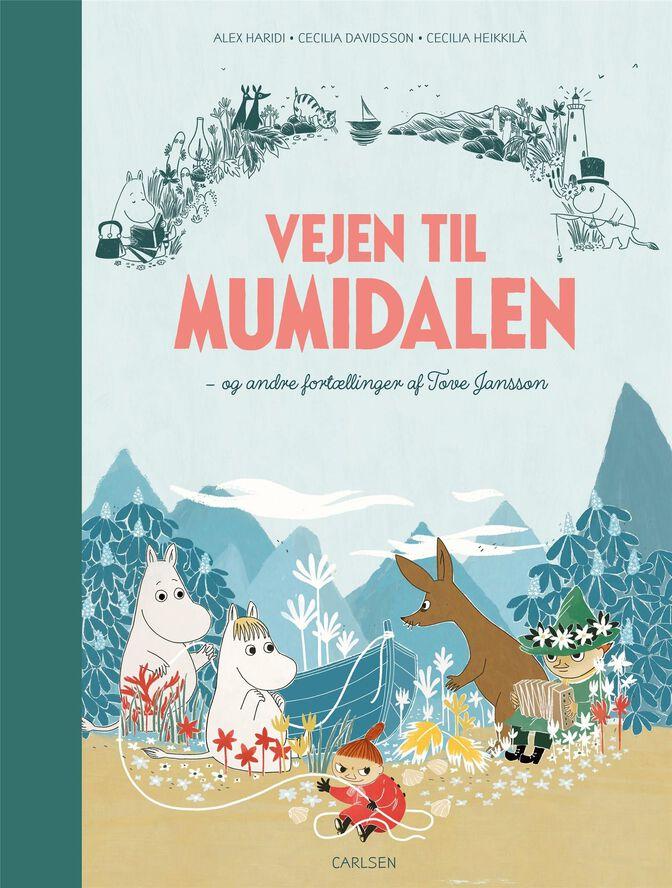 Vejen til Mumidalen - og andre fortællinger af Tove Jansson